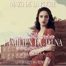 Jalna-serien, bind 8: Familien på Jalna (uforkortet)/Mazo de la Roche