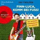 Finn-Luca, komm bei Fuß! - Der verrückte Familienhorror von nebenan (Gekürzte Lesung)/Kai Twilfer