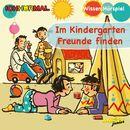 Im Kindergarten Freunde finden (Wissen Hörspiel)/Lorenz Hoffmann