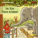 Im Zoo Tiere erleben (Wissen Hörspiel)/Lorenz Hoffmann