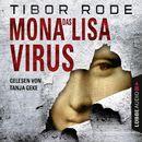 Das Mona-Lisa-Virus/Tibor Rode