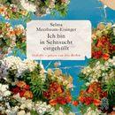 Ich bin in Sehnsucht eingehüllt (Ungekürzt)/Selma Meerbaum-Eisinger