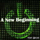A New Beginning/Tom Brox