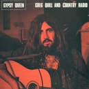 Gypsy Queen/Greg Quill & Country Radio