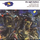 The Night Bathers (feat. Paul Bley & John Abercrombie)/Bob Mover Trio