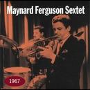 1967/Maynard Ferguson Sextet