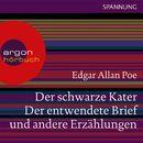 Der schwarze Kater, Der entwendete Brief u.a. (Ungekürzte Lesung)/Edgar Allan Poe