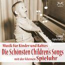 Die schönsten Children's Songs mit der kleinen Spieluhr - Musik für Kinder und Babies/Toddi Spieluhr