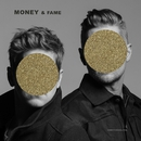 MONEY & FAME/NEEDTOBREATHE