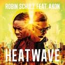 Heatwave (feat. Akon)/Robin Schulz