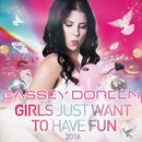 Girls Just Want to Have Fun 2016/Cassey Doreen