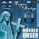 Folge 3: Mörder unser/Morgan