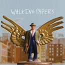 Walking Papers/Walking Papers