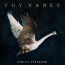Upbeat Feelgood/Foy Vance