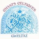 Chants celtiques/Gweltaz