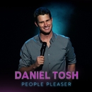 People Pleaser/Daniel Tosh