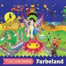 Farbeland/Tischbombe