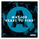 Heart To Find/Mat.Joe