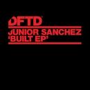 Built - EP/Junior Sanchez