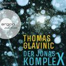 Der Jonas-Komplex (Gekürzte Lesung)/Thomas Glavinic