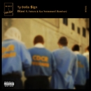 Blasé (feat. Future & Rae Sremmurd) [Remixes]/Ty Dolla $ign