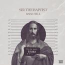 Raise Hell (feat. ChurchPpl)/Sir The Baptist