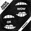 OK Wow (Remixes)/Adam Tensta