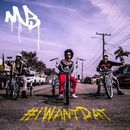 #iWantDat (feat. Problem & Bad Lucc)/Mindless Behavior