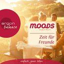 Balance Moods - Zeit für Freunde/Simon Osterhold