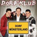 Dorf Münsterland/Dorfklub