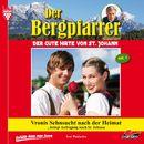 Der Bergpfarrer, Folge 1: Vronis Sehnsucht nach der Heimat/Toni Waidacher