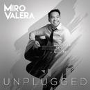 Miro Valera (Unplugged)/Miro Valera