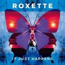 It Just Happens (Lyric Video)/Roxette