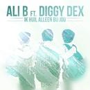 Ik Huil Alleen Bij Jou (feat. Diggy Dex)/Ali B