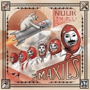 Nuuk 'Em All/The Maxies