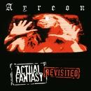 Actual Fantasy Revisited/Ayreon