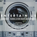 Entertain Us/Swanky Tunes & Far East Movement