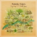 Big Day in a Small Town/Brandy Clark