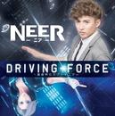 Driving Force ~真夜中のスプートニク~/NEER