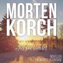 Jul på landet (uforkortet)/Morten Korch