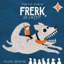 Frerk, du Zwerg!/Finn-Ole Heinrich