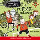 Detektivbüro LasseMaja - Das Fußballgeheimnis/Martin Widmark