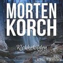 Klokkekilden (uforkortet)/Morten Korch