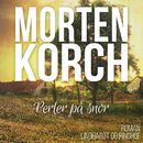 Perler på snor (uforkortet)/Morten Korch