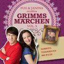 Fug und Janina erzählen Grimms Märchen, Vol. 5/Fug und Janina