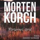 Porsernes strid (uforkortet)/Morten Korch