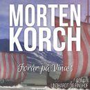 Forår på Vinaes (uforkortet)/Morten Korch