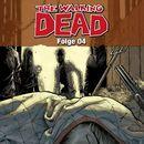 The Walking Dead, Folge 04 (Hörspiel)/Robert Kirkman