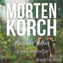 Rasmus Nabo og andre noveller (uforkortet)/Morten Korch
