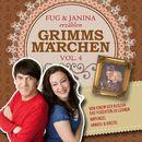 Fug und Janina erzählen Grimms Märchen, Vol. 4/Fug und Janina